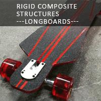 Rigid Composite Structures ---Longboards---
